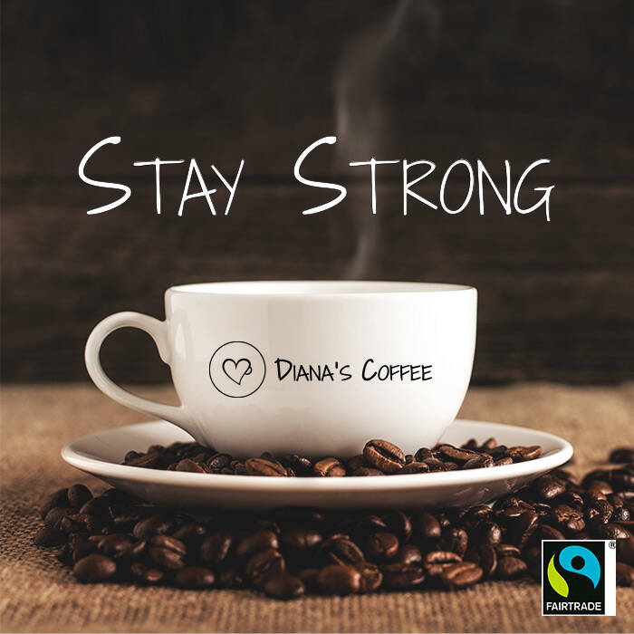 Diana's Stay Strong Coffee
