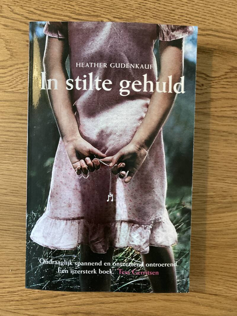 Heather Gudenkauf - In stilte gehuld