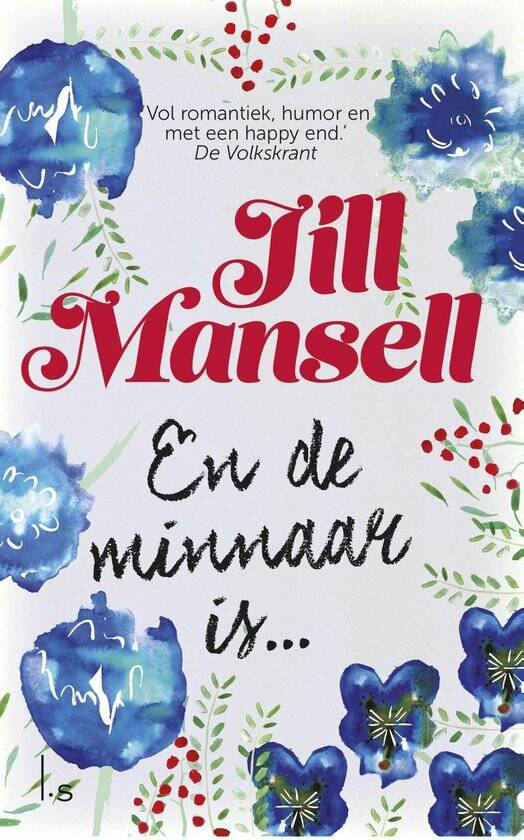 Jill Mansell: En de minnaar is...