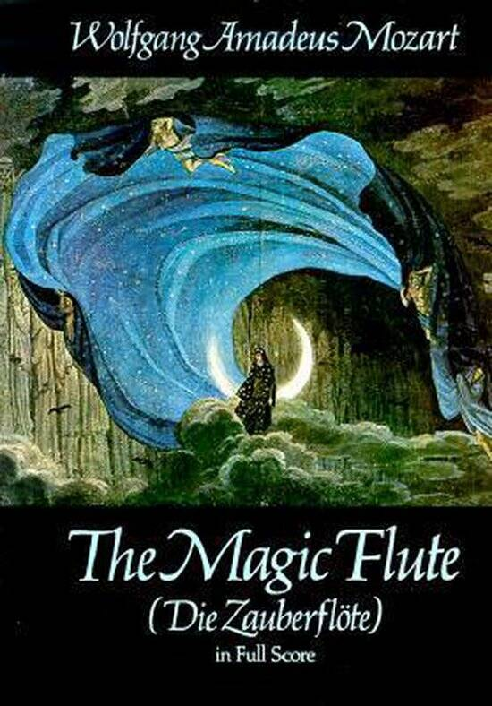 Wolfgang Amadeus Mozart The Magic Flute