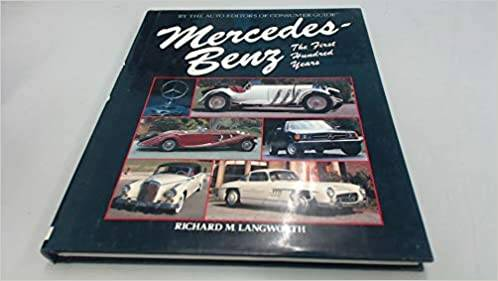 Mercedes Benz the first hundred years.