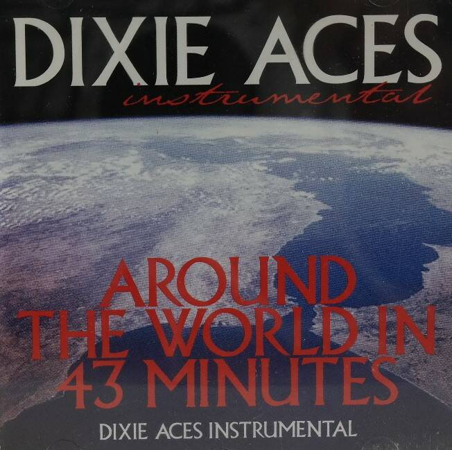 Dixie Aces - Around the world in 43 minutes instrumental