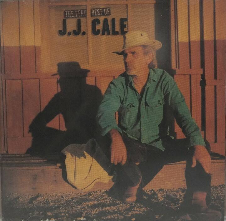 J.J. Cale - The very best of