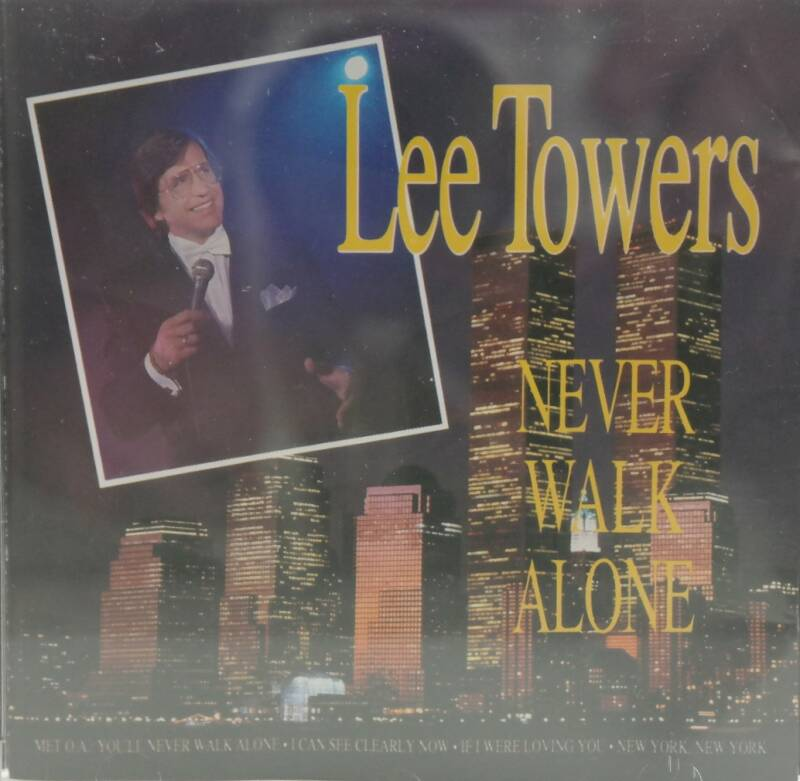 Lee Towers - Never walk alone