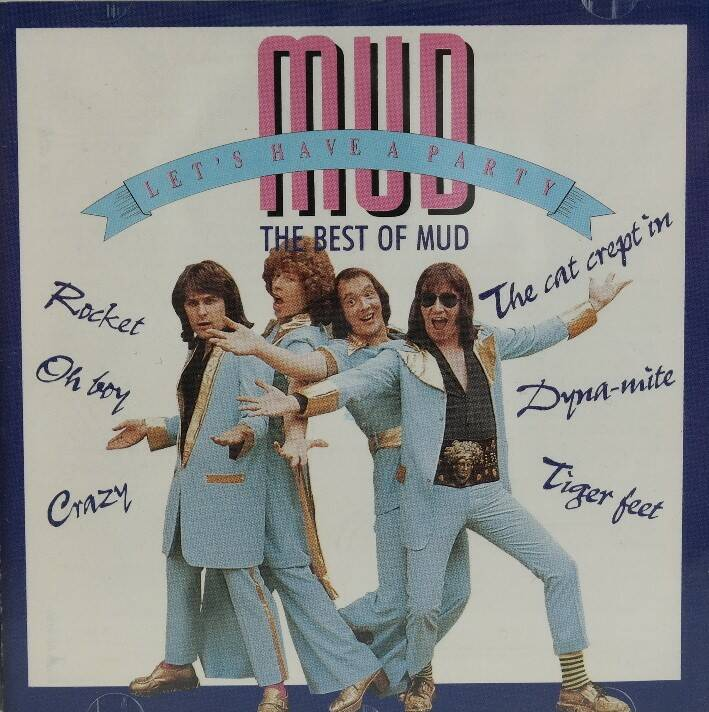 Mud - Let's have a party. The best of Mud