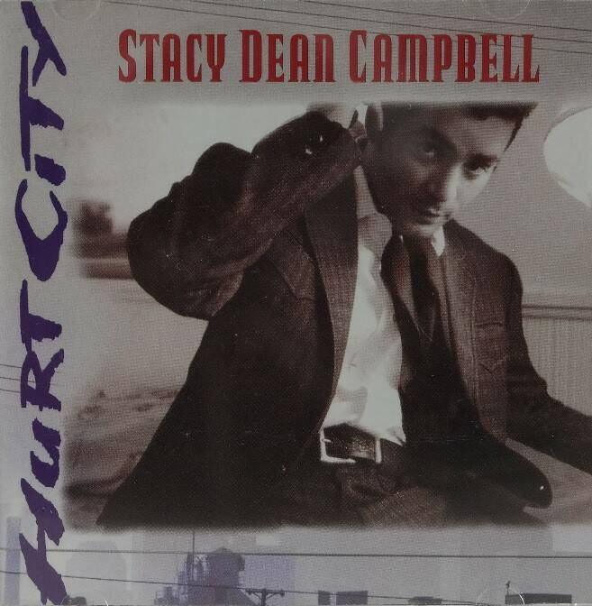 Stacy Dean Campbell - Hurt city