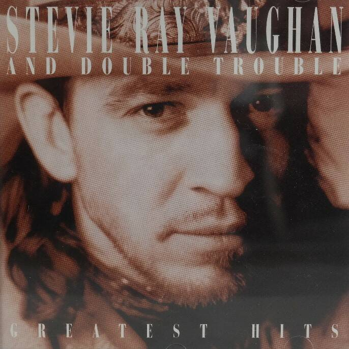 Stevie Ray Vaughan and Double Trouble - Greatest hits