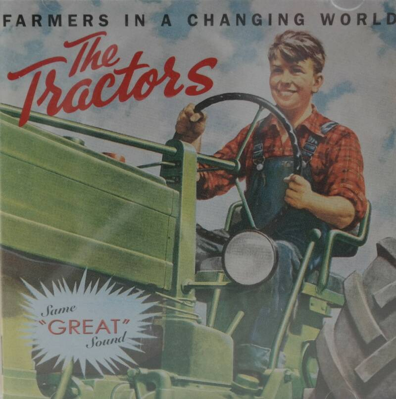 The Tractors - Farmers in a changing world
