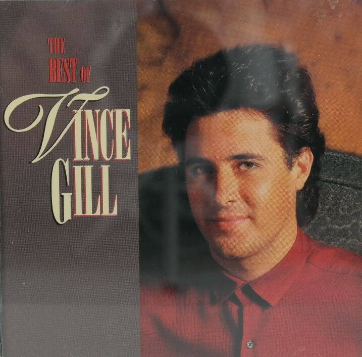 Vince Gill - The best of Vince Gill