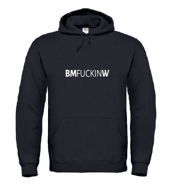'BMfuckinW' Hoodie Glow In The Dark
