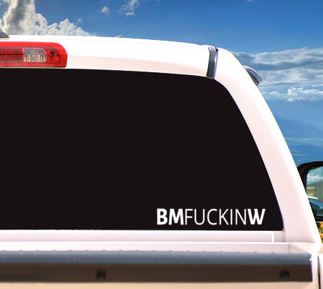 Autosticker 'BMFUCKINW'