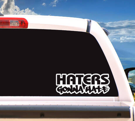 Autosticker 'HATERS GONNA HATE'