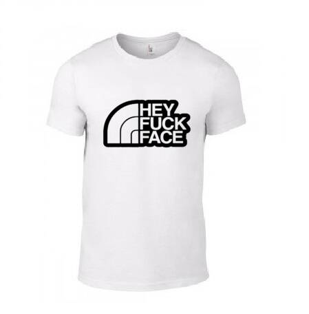 'HEY F*CK FACE' T-Shirt