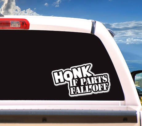Autosticker 'HONK If Parts Fall Off'