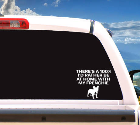 Sticker 'I'd Rather Be At Home With My Frenchie'