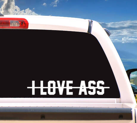 Autosticker 'I LOVE ASS'