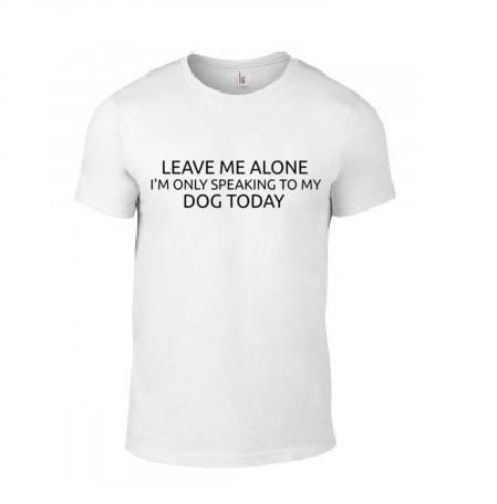 Dogs 'Leave Me Alone' T-Shirt