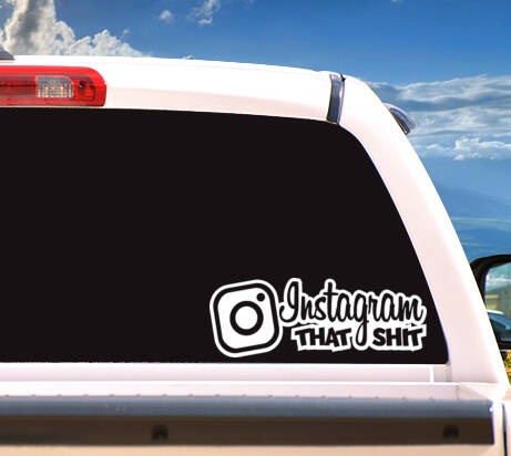 Autosticker 'Instagram That Shit'