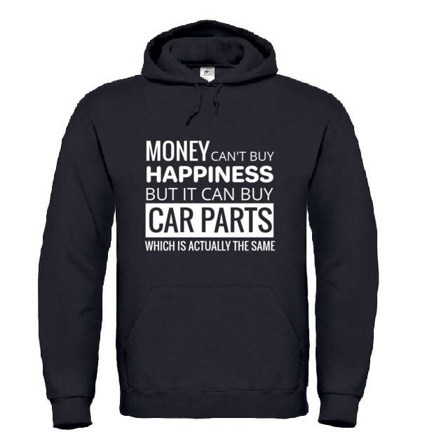 'Money Can't Buy Happiness' Hoodie