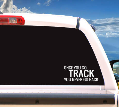 Autosticker 'Once You Go Track'