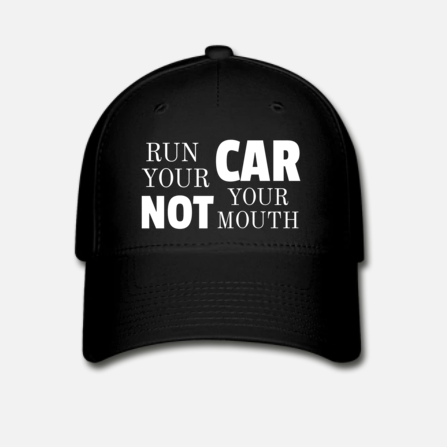 Pet 'RUN YOUR CAR NOT YOUR MOUTH'