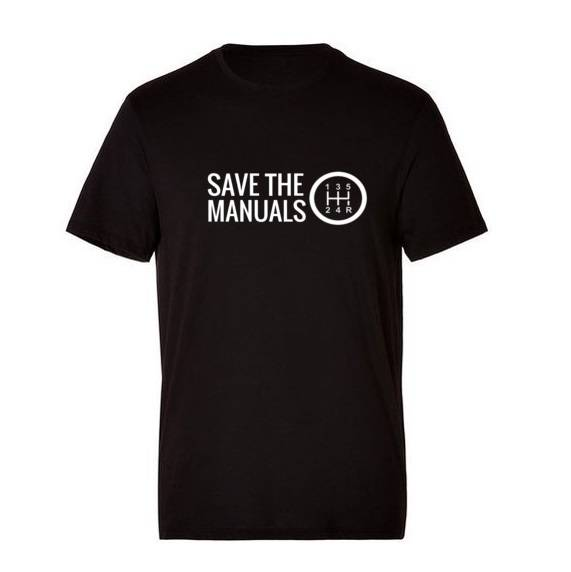 'Save The Manuals' T-Shirt