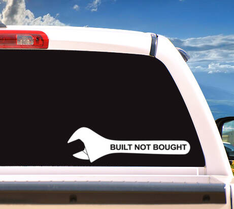 Autosticker 'Built Not Bought'