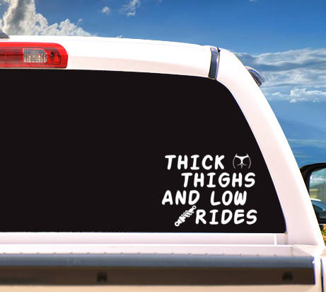 Autosticker 'Thick Thighs Low Rides'