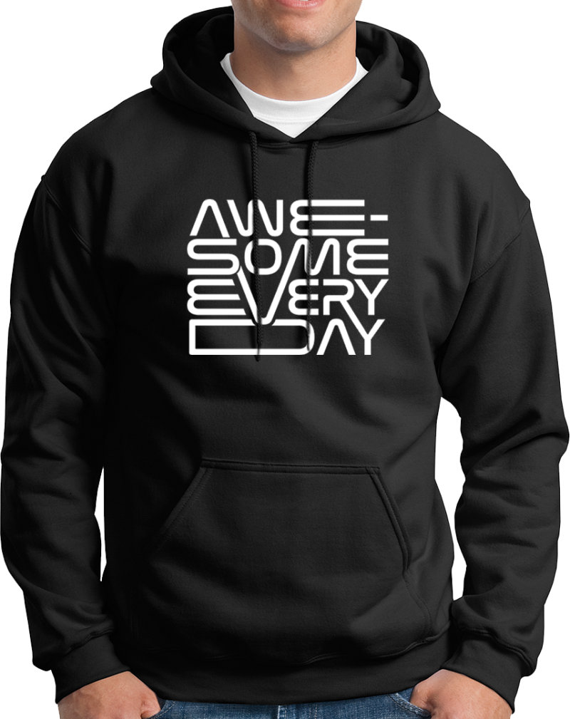 """Hoodie """"Awesome everyday"""""""