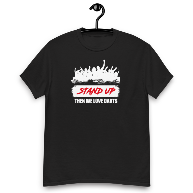 """Dart Tshirt """" STAND UP ..."""" Weisses Logo"""