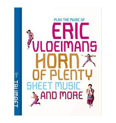 Eric Vloeimans Horn of plenty