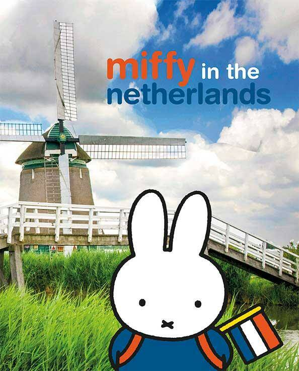 Miffy in the Netherlands - Dick Bruna