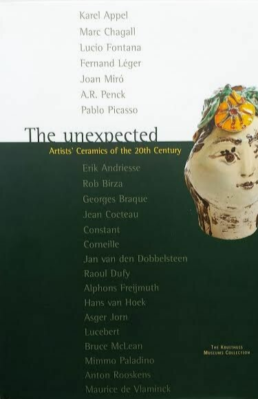 The Unexpected: Artists' Ceramics of the 20th Century