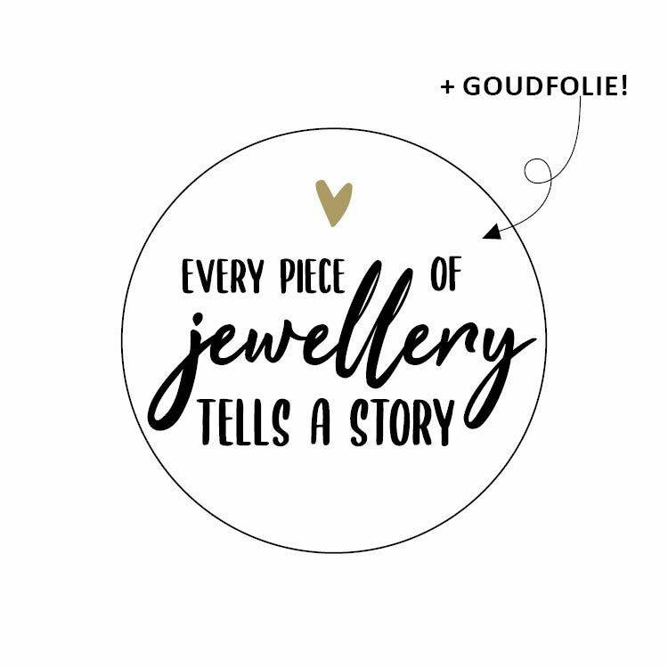 Sticker - Every piece of jewellery tells a story - per 10