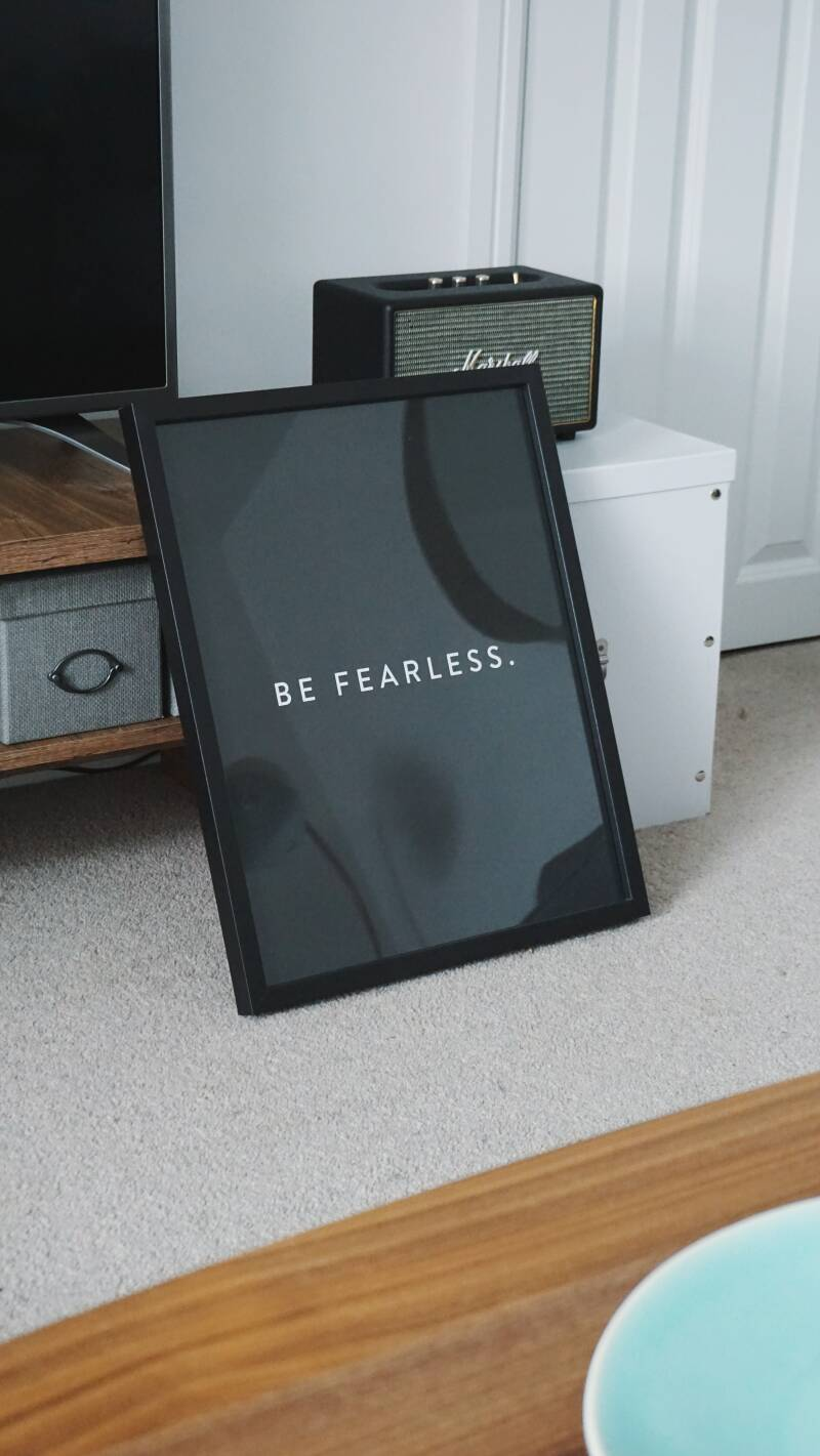 Interieurposter 'fearless´