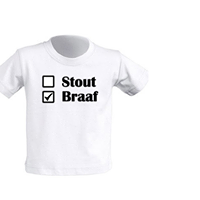 T-shirt/body 'Stout/braaf'