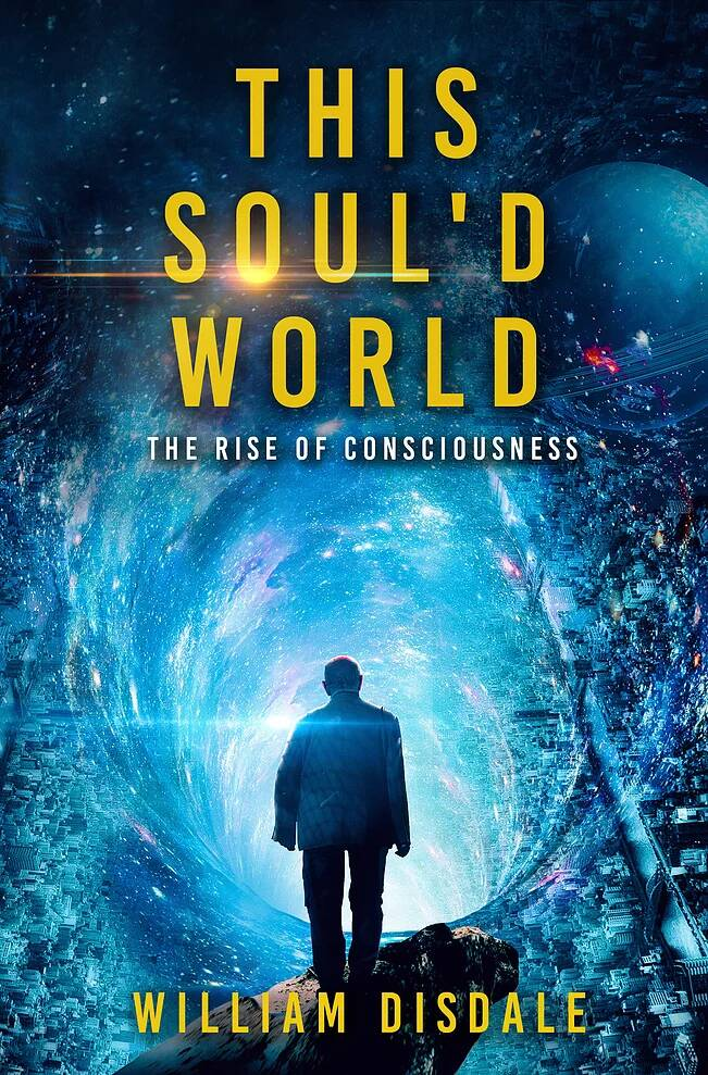 This Soul'd World: The Rise of Consciousness