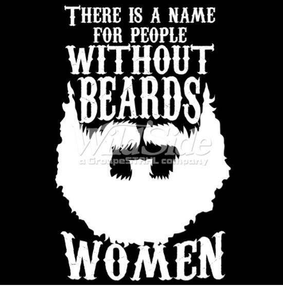 THERE IS A NAME FOR PEOPLE WITHOUT BEARDS
