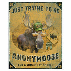 TRYING TO BE ANONYMOOSE