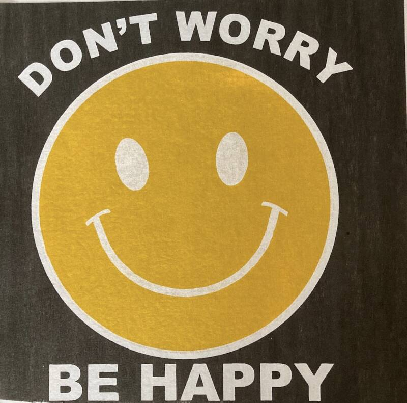 Don't worry be happy Wit