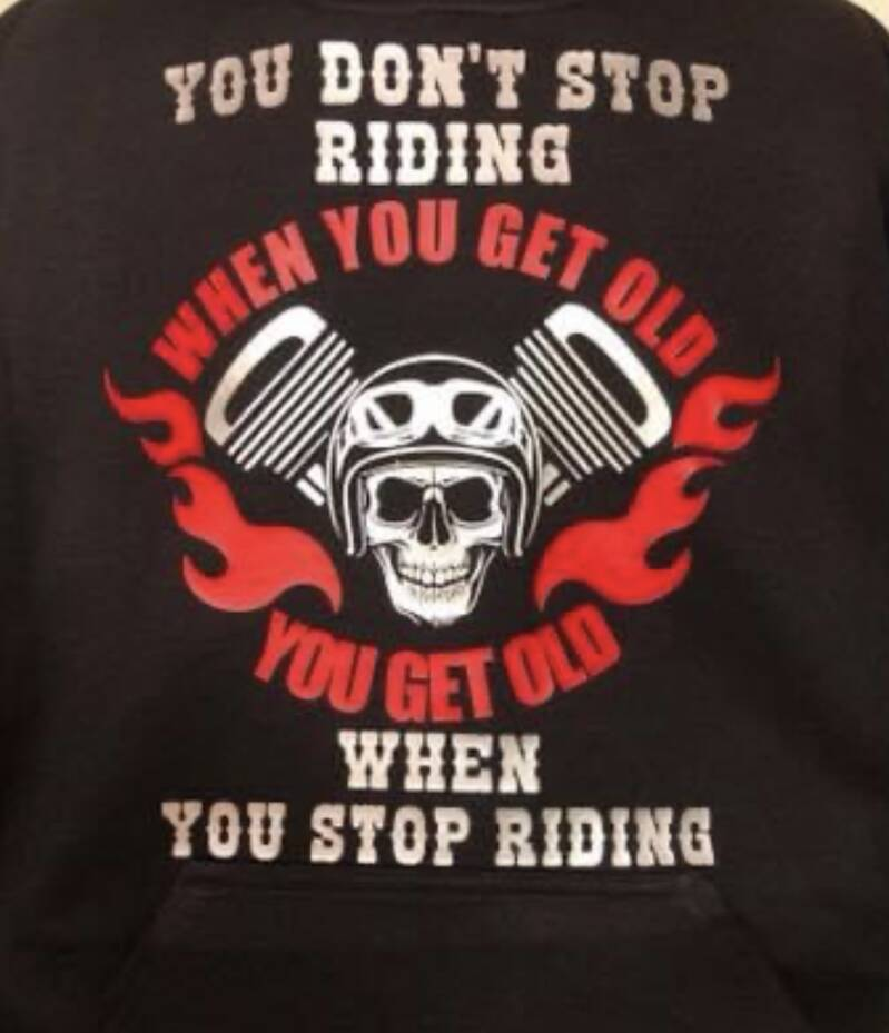YOU DON'T STOP RIDING WHEN YOU GET OLD
