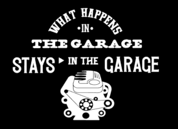 WHAT HAPPENS IN THE GARAGE WIT