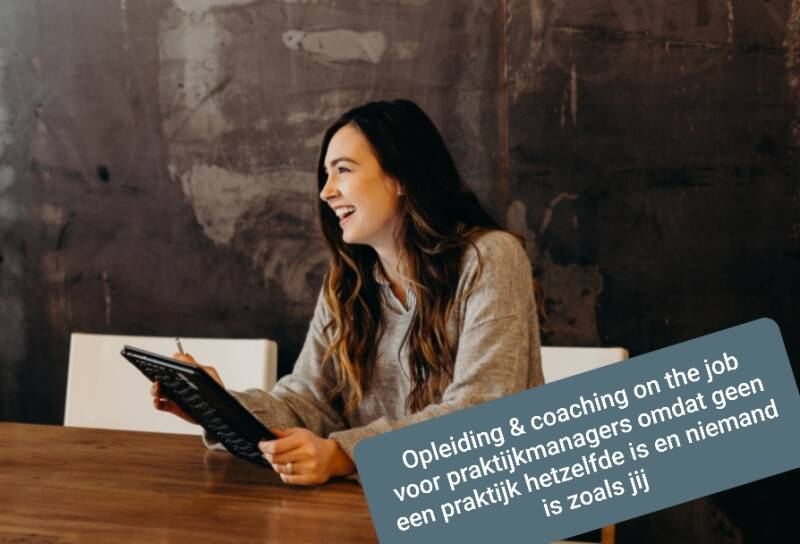 1 jaar lang: Training & coaching Praktijkmanager on the job