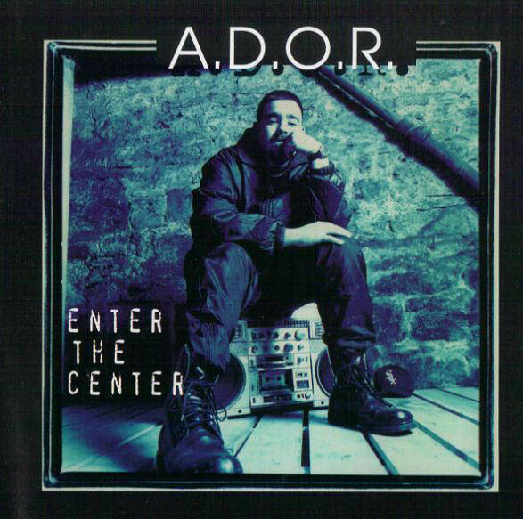 A.D.O.R. ‎– Enter The Center CD