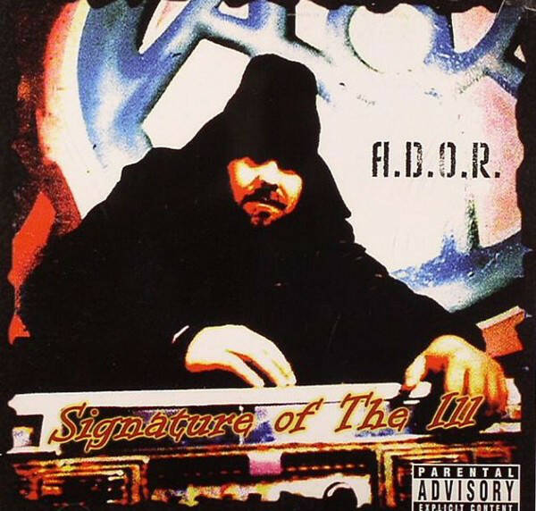A.D.O.R. ‎– Signature Of The Ill CD