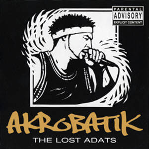 Akrobatik ‎– The Lost Adats CD