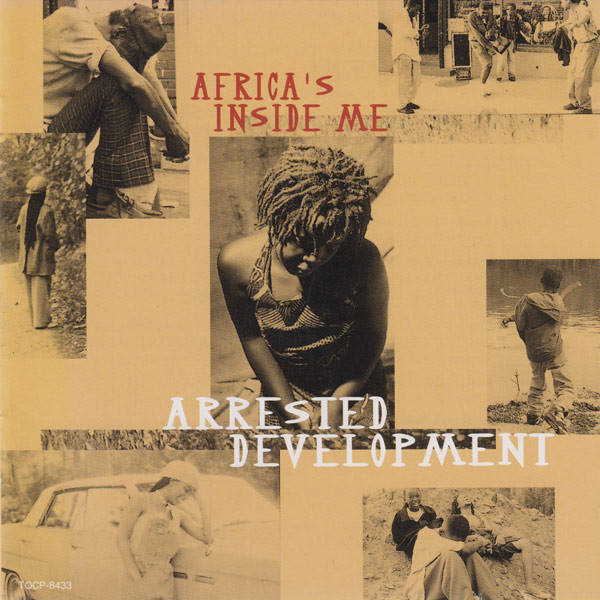 Arrested Development ‎– Africa's Inside Me CD