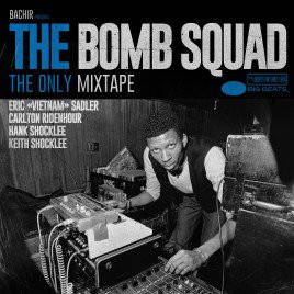 Bachir Presents The Bomb Squad – The Only Mixtape CD