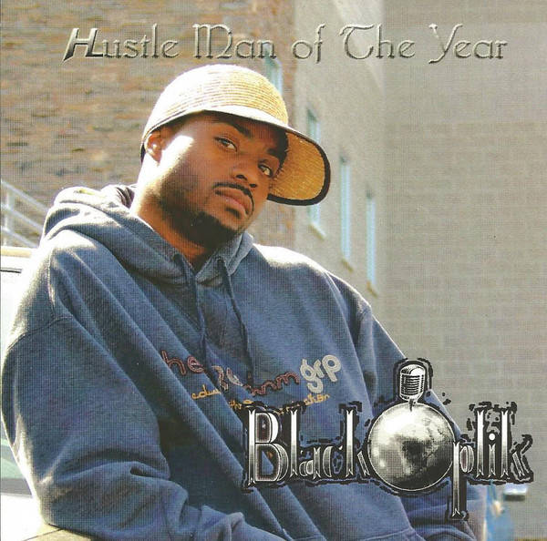Black Optik ‎– Hustle Man Of The Year CD