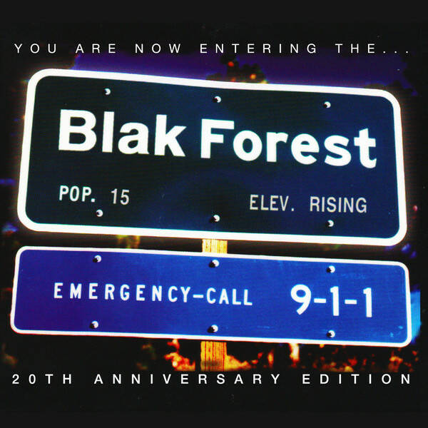 Blak Forest ‎– You Are Now Entering The...(20th Anniversary Edition) CD